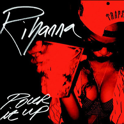 rihanna pour it up single cover