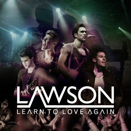 Behind the scenes pics from Lawson's Learn To Love Again video shoot plus new single artwork